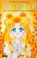 Sailor Moon, tome 18: Le chaos galactique