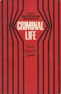 Criminal Life by David M. Petersen