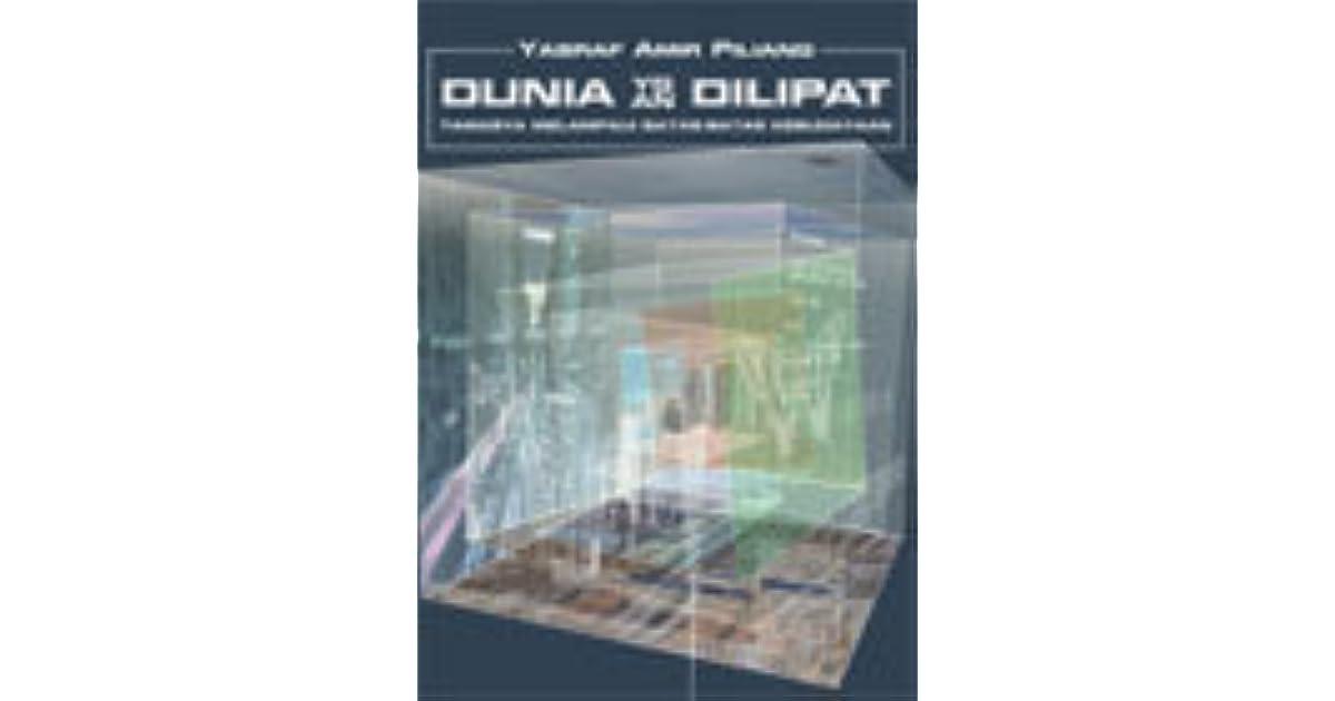 Ebook Dunia Yang Dilipat Tamasya Melampaui Batas Batas Kebudayaan By Yasraf Amir Piliang
