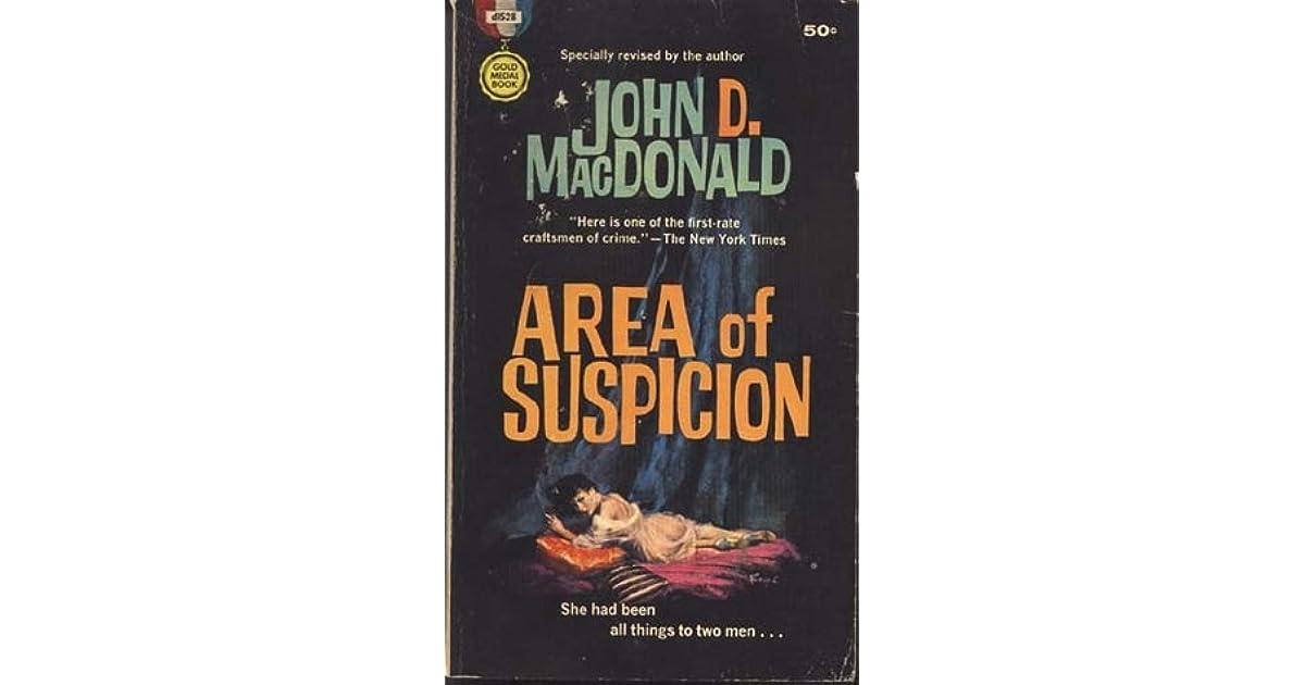 John D Macdonald Quotes: Area Of Suspicion By John D. MacDonald