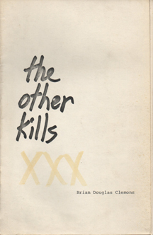 the other kills by Brian Douglas Clemons