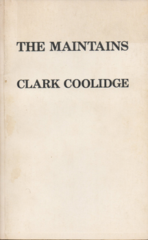The Maintains by Clark Coolidge