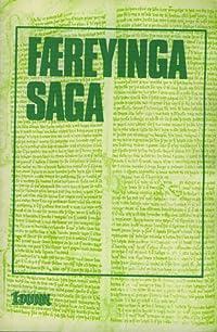 Færeyinga Saga (Íslensk úrvalsrit, #13)