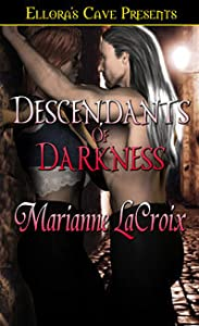 Descendants of Darkness (Descendants of Darkness, #1)