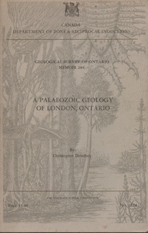A Palaeozoic Geology of London, Ontario by Christopher Dewdney