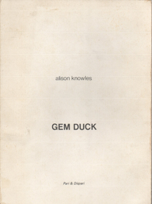 GEM DUCK by Alison Knowles
