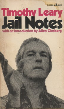 Jail Notes by Timothy Leary