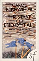 The Start Of The End Of It All And Other Stories