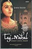 Taj Mahal: Kisah Cinta Sejati