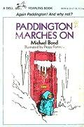 Paddington Marches on (Paddington, #6)