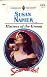 Mistress of the Groom by Susan Napier