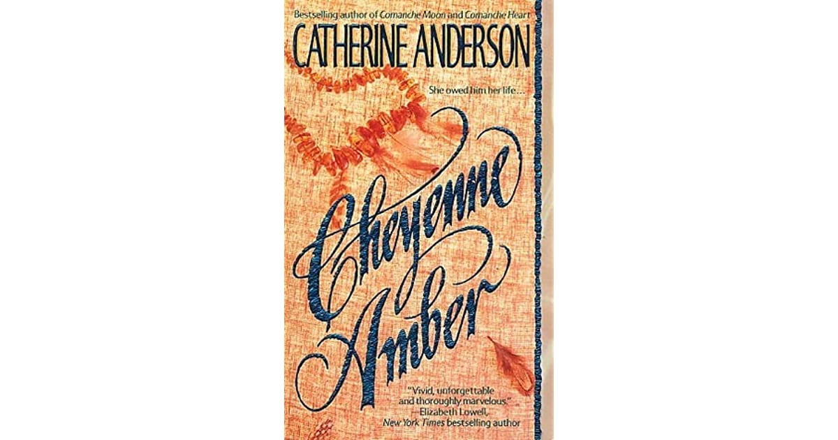 Cheyenne amber by catherine anderson fandeluxe Gallery