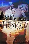 The Dark Horse  (The Dark Horse, #1)