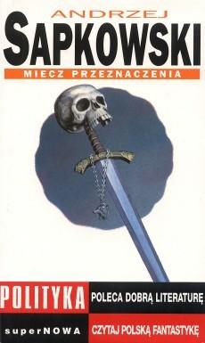 Miecz przeznaczenia (Saga o Wiedźminie, #0.75)
