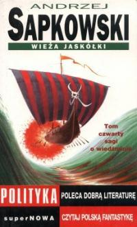 Wieża Jaskółki (Saga o Wiedźminie, #4)