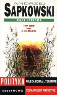 Pani Jeziora (Saga o Wiedźminie, #5)
