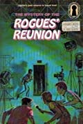 The Mystery of the Rogues' Reunion