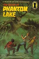 The Secret of Phantom Lake (Alfred Hitchcock and The Three Investigators, #19)