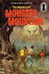 The Mystery of Monster Mountain (Alfred Hitchcock and The Three Investigators, #20)