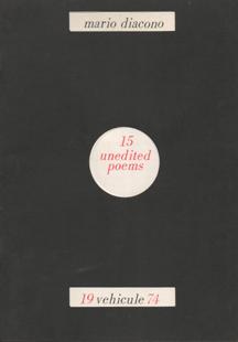 15 unedited poems by Mario Diacono