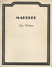 Marquee by Ray DiPalma