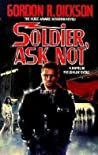 Soldier, Ask Not (Childe Cycle, #3)