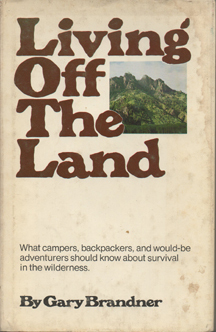 Living Off the Land by Gary Brandner