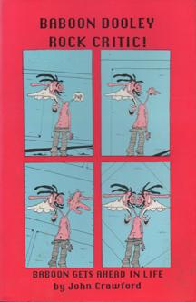 Baboon Dooley Rock Critic! Baboon Gets Ahead in Life by John Crawford