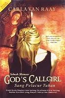 God's Callgirl (Sang Pelacur Tuhan)