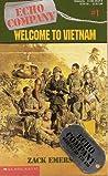 Welcome to Vietnam (Echo Company, #1)