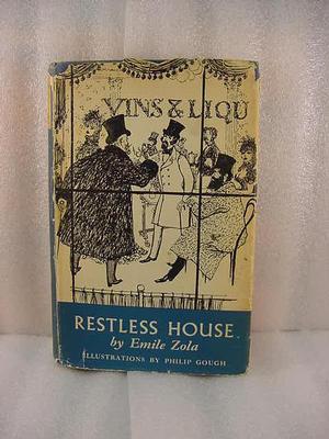 Restless House (Les Rougon-Macquart, #10)