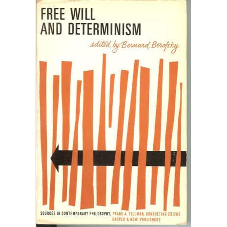 an overview of free will and determinism in philosophy Philosophy: free will vs determinism the wave structure of matter (wsm) explains limited free will (not determinism) in a necessarily connected finite spherical universe within an infinite space.