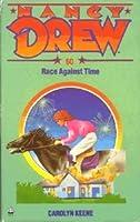 Race Against Time (Nancy Drew, #66)