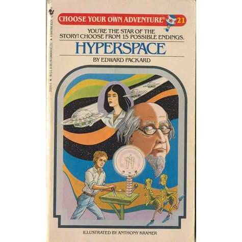 Hyperspace (Choose Your Own Adventure, #21) by Edward Packard