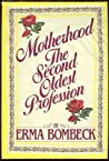 Motherhood by Erma Bombeck