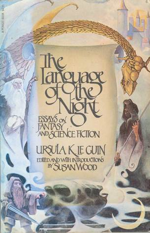 the language of the night essays on fantasy and science