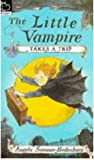 The Little Vampire Takes a Trip by Angela Sommer-Bodenburg