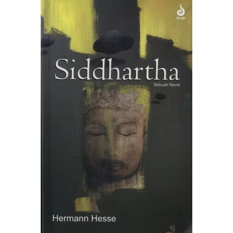 the path to discovery in siddhartha a novel by herman hesse Siddhartha is novel by hermann hesse, an award-winning swiss-german poet and novelist a western novel that takes place in india, the storyline follows siddhartha's spiritual journey during the time of buddha.