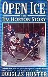 Open Ice: The Tim Horton Story