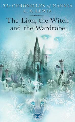 The Lion, the Witch and the Wardrobe by C.S. Lewis
