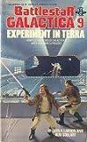 Battlestar Galactica 9: Experiment in Terra (Battlestar Galactica #9)