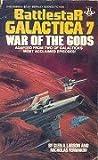 Battlestar Galactica 7: War of the Gods (Battlestar Galactica, #7)