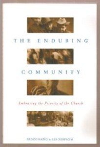 The Enduring Community: Embracing The Priority Of The Church