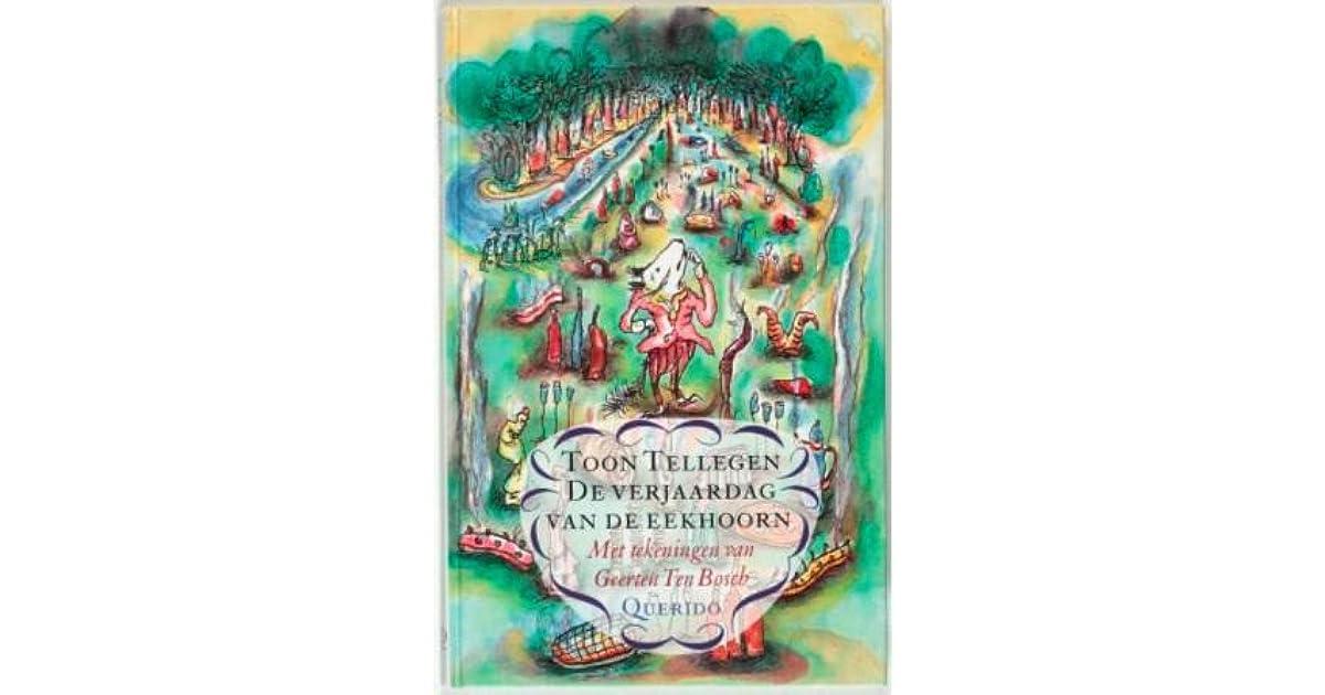 De Verjaardag Van De Eekhoorn By Toon Tellegen