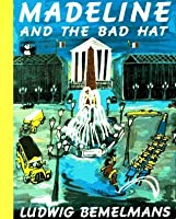 Madeline And The Bad Hat