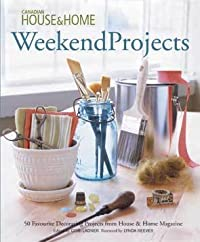House and Home Weekend Projects