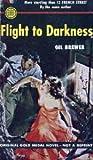 Flight to Darkness