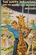 The Happy Hollisters and the Merry Go 'Round Mystery