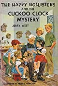 The Happy Hollisters and the Cuckoo Clock Mystery