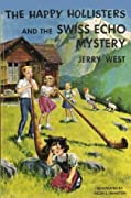 The Happy Hollisters and the Swiss Echo Mystery (Happy Hollisters, #25)